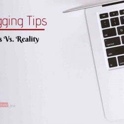 Blogging Tips: 7 Dangerous Blogging Myths Vs. Realities 2020