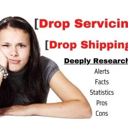 [Drop Servicing Vs Dropshipping] Pros/Cons/Tips/Stats/Alerts