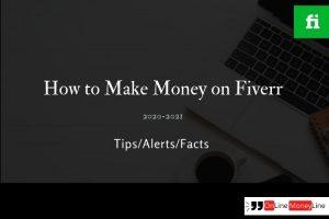 How to Make Money on Fiverr – Advance Guide