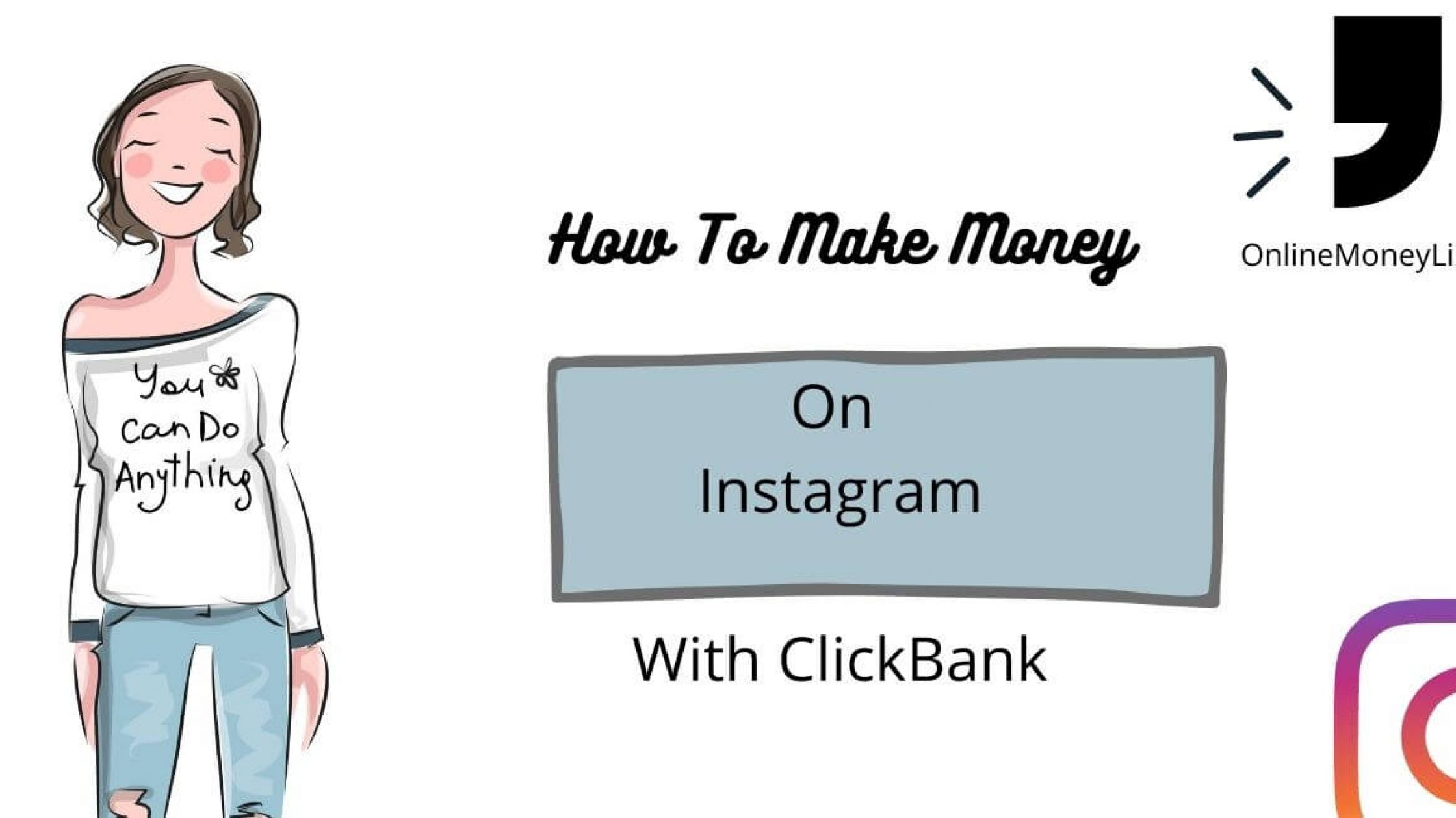 How To Make Money On Instagram With ClickBank? $5470/Mo