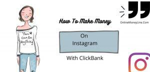 How To Make Money On Instagram With ClickBank? $1000/Mo