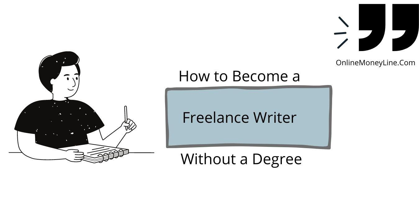 Read more about the article How to become a freelance writer without a degree?