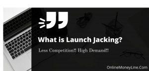 Launch Jacking – Pro Tips | Effective Launch Jacking