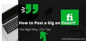 Post a Gig on Fiverr? [Fiverr Pro Right Way]