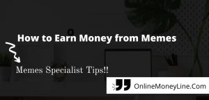 8 Ways How to Earn Money from Memes|$6,874/Mo