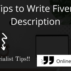 10 Killer Tips to Write Fiverr Profile Description | OML