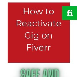 How to Reactivate Gig on Fiverr – Best Way