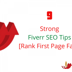 9 Strong Fiverr SEO Tips [Rank First Page Fast]