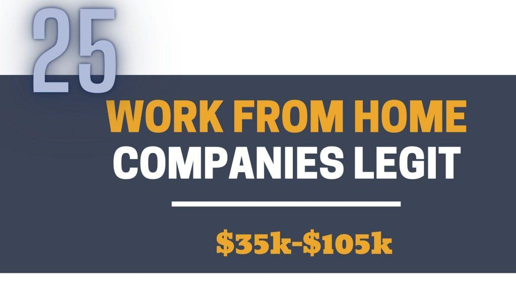 Work From Home Companies LEGIT