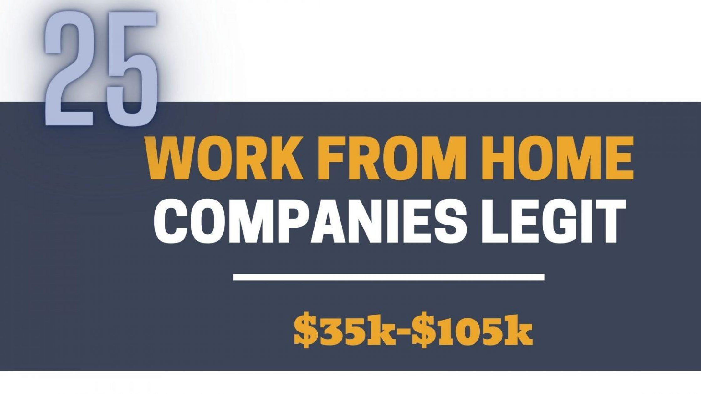 25 Work From Home Companies LEGIT $35-$115