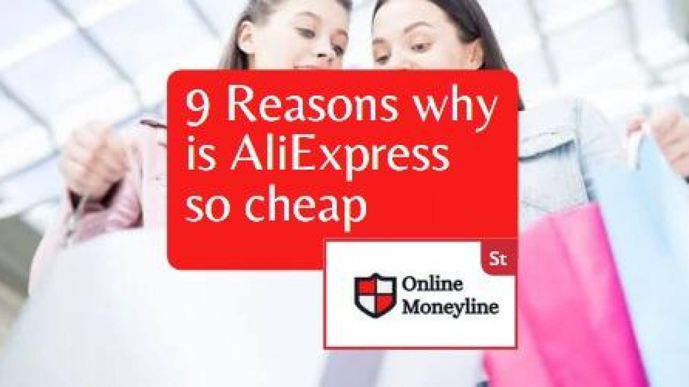 9 Reasons Why Is AliExpress So Cheap | Surprises Inside