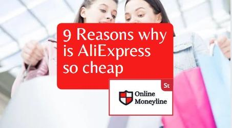 Read more about the article 9 Reasons Why Is AliExpress So Cheap   Surprises Inside
