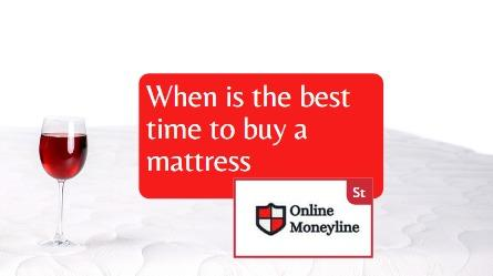Read more about the article When Is The Best Time To Buy A Mattress