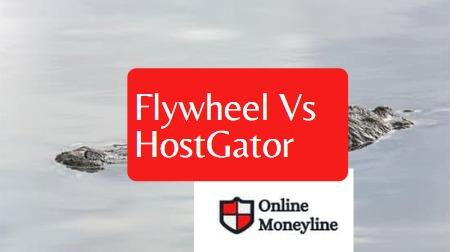 Read more about the article Flywheel Vs HostGator