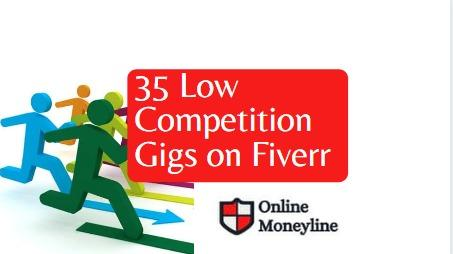 Read more about the article 35 Low Competition Gigs on Fiverr! All Professions TOP Gigs