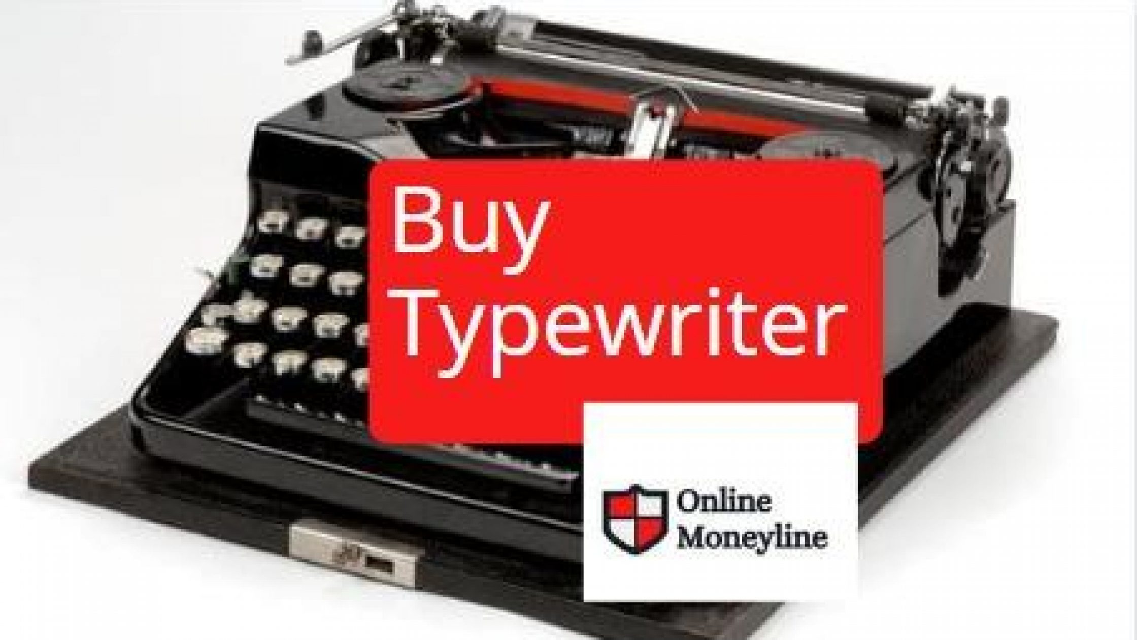 Buy Typewriter: 12 Things You Need To Know Before Buying